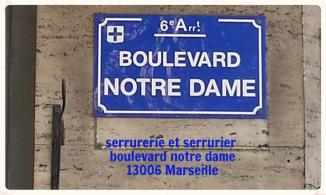 serrurier et serrurerie 97 boulevard notre dame 13006 Marseille ou 6 eme Marseille